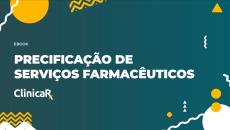 Ebook Gratuito - Precificação de Serviços Farmacêuticos