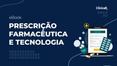 Ebook Gratuito - Prescrição Farmacêutica e Tecnologia