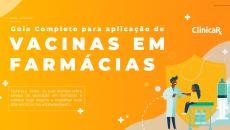 Ebook Gratuito - Guia Completo para aplicação de vacinas em farmácias