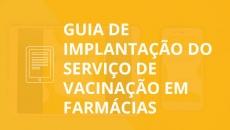 Ebook: Guia de Implantação do serviço de vacinação em farmácias
